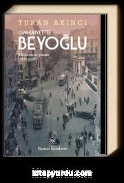 Cumhuriyet'te Beyoğlu & Kültür, Sanat, Yaşam (1923-2003)
