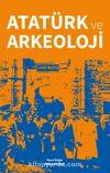 Atatürk ve Arkeoloji