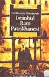 İstanbul Rum Patrikhanesi & Cumhuriyet Döneminde