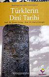 Türklerin Dini Tarihi / Başlangıçlarından Günümüze