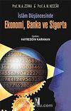 İslam Düşüncesinde Ekonomi, Banka ve Sigorta