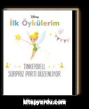 Disney İlk Öykülerim Tinkerbell Sürpriz Parti Düzenliyor