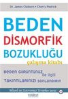 Beden Dismorfik Bozukluğu Çalışma Kitabı
