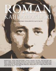 Roman Kahramanları Üç Aylık Edebiyat Dergisi Sayı:39 Temmuz-Ağustos-Eylül 2019
