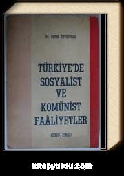 Türkiyede Sosyalist ve Komünist Faaliyetler (1910-1960) Kod: 7-I-33