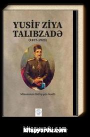 Minaxanim Rafiq Qızı Əsədli - Yusif Ziya Talibzadə (Minehanım Refik Kızı Esedli – Yusuf Ziya Talibzade) (Azerbaycan Türkçesiyle)