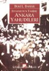 Efsaneden Tarihe Ankara Yahudileri