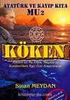 Köken &  Atatürk ve Kayıp Kıta Mu 2