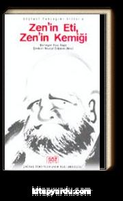 Zen'in Eti, Zen'in Kemiği
