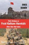 Türk Ordusu ve Fırat Kalkanı Harekatı (Gün Gün Vak'alar)