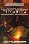 Elf Şarkısı / Unutulmuş Diyarlar Şarkılar ve Kılıçlar 2.kitap