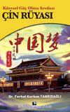 Küresel Güç Olma Sevdası Çin Rüyası