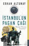 İstanbul'un Pagan Çağı & Bizans Öncesi İstanbul