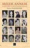 Melek Annem & Acısını Bile Güzel Gösteren Kadın