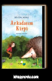 Arkadaşım Kirpi