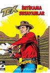 Tex Klasik Seri 46 / İntikama Susayanlar - Duman İşaretleri