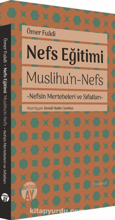Nefs EğitimiMuslihu'n-Nefs - Ömer Fuadi pdf epub