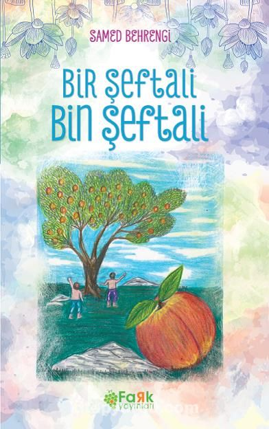 Bir Şeftali Bin Şeftali - Samed Behrengi pdf epub