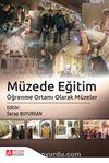 Müzede Eğitim & Öğrenme Ortamı Olarak Müzeler