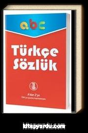 A'dan Z'ye TDK Uyumlu Türkçe Sözlük