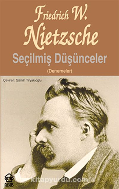 Seçilmiş Düşünceler (denemeler) - Friedrich Nietzsche pdf epub