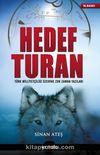 Hedef Turan & Türk Milliyetçiliği Üzerine Zor Zaman Yazıları