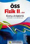 ÖSS Fizik II. Cilt Konu Anlatımlı & Fen Bilimleri 1 ve Fen Bilimleri 2 İçin