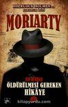 Profesör Moriarty 2 / Öldürülmesi Gereken Hikaye