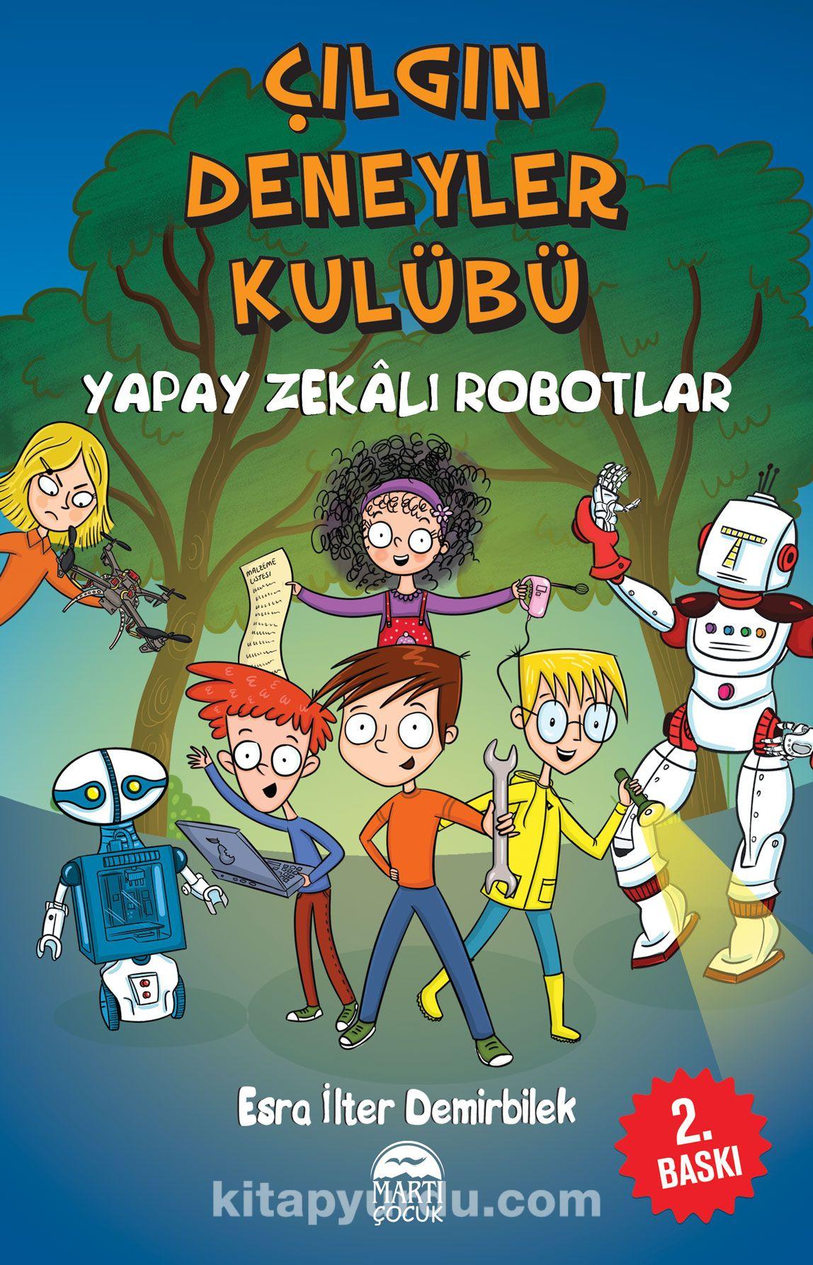Çılgın Deneyler Kulübü 2 / Yapay Zekalı Robotlar - Esra İlter Demirbilek pdf epub