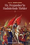 Hz. Peygamber'in Hadislerinde Türkler 2