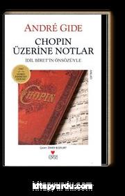 Chopin Üzerine Notlar (Cd Ekli)