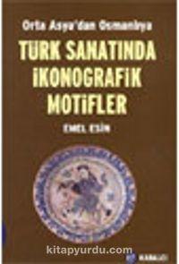Türk Sanatında İkonografik Motifler