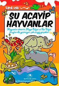 Şu Acayip Hayvanlar PDF Kitap İndir