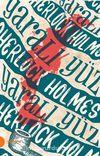 Sherlock Holmes 3 / Yaralı Yüz