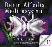 Derin Affediş Meditasyonu (Cd)