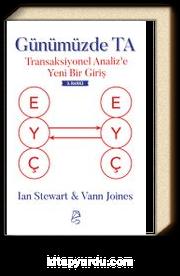 Günümüzde TA & Transaksiyonel Analiz'e Yeni Bir Giriş