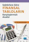 Sektörlere Göre Finansal Tabloların Karşılaştırmalı Analizi