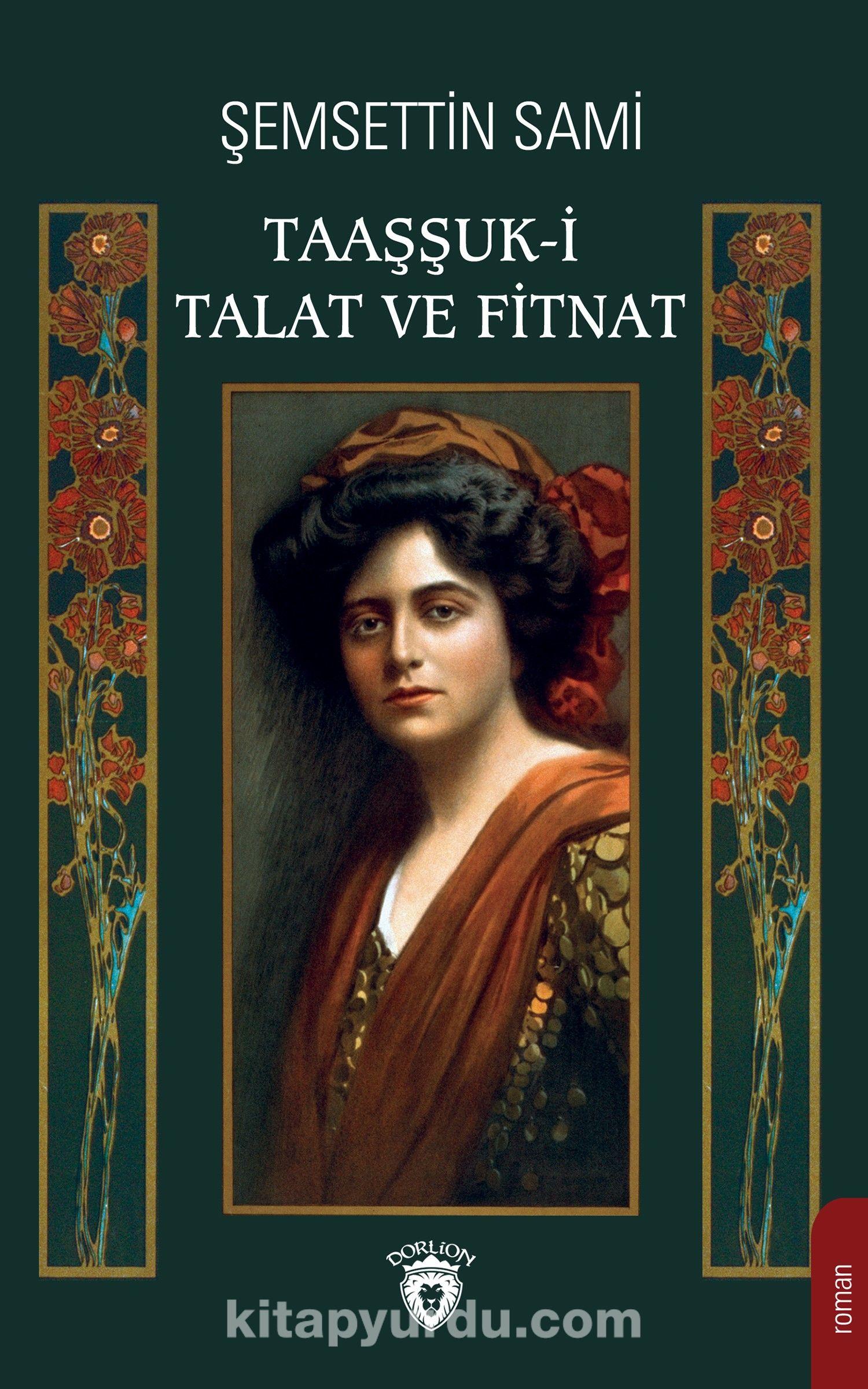 Taaşşuk-i Talat ve Fitnat - Şemseddin Sami pdf epub