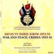Savaş ve Barış & Kırım 1853-56