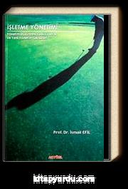 İşletme Yönetimi & Yönetim Düşüncesi Fonksiyonları ve Yeni Yönetim Teknikleri