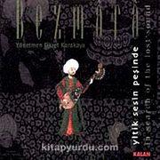Bezmara-In Search Of The Lost Sound (1 CD + 1 Kitapçık) & Yitik Sesin Peşinde