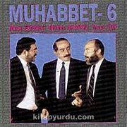 Muhabbet 6