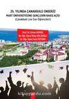 25.Yılında Çanakkale Onsekiz Mart Üniversitesine Gençlerin Bakış Açışı & Çanakkale Lise Son Öğrencileri