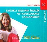 Sağlıklı Beslenin İncelin Metabolizmanızı Canlandırn (Cd)