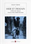 Hier Et Demain (L'Éternel Adam) (Fransızca-Türkçe Sözlüklü Ebedî Âdem)