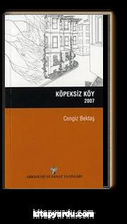 Köpeksiz Köy / 2007