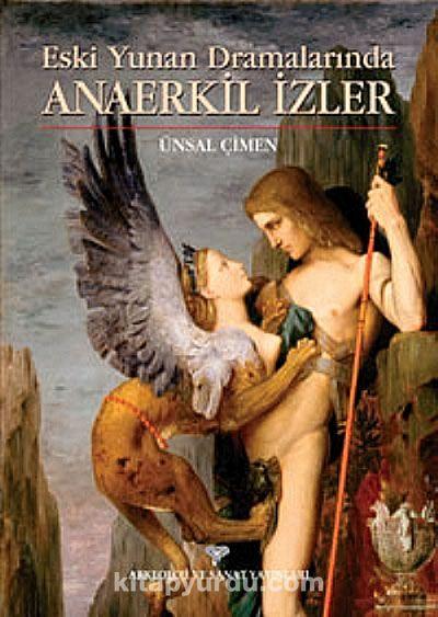 Anaerkil İzlerEski Yunan Dramalarında
