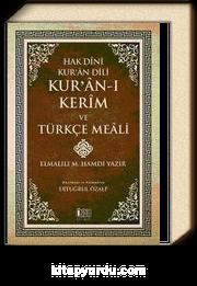 Hak Dini Kur'an Dili / Kur'an-ı Kerim ve Türkçe Meali (Küçük Boy, Ciltli-Metinsiz)