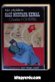 Bir Elçiden Gazi Mustafa Kemal (Kod: T-46)