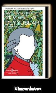 Mozart ve Deyyuslar (Karton Kapak)